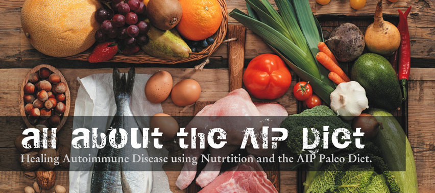 All about the AIP Paleo Diet